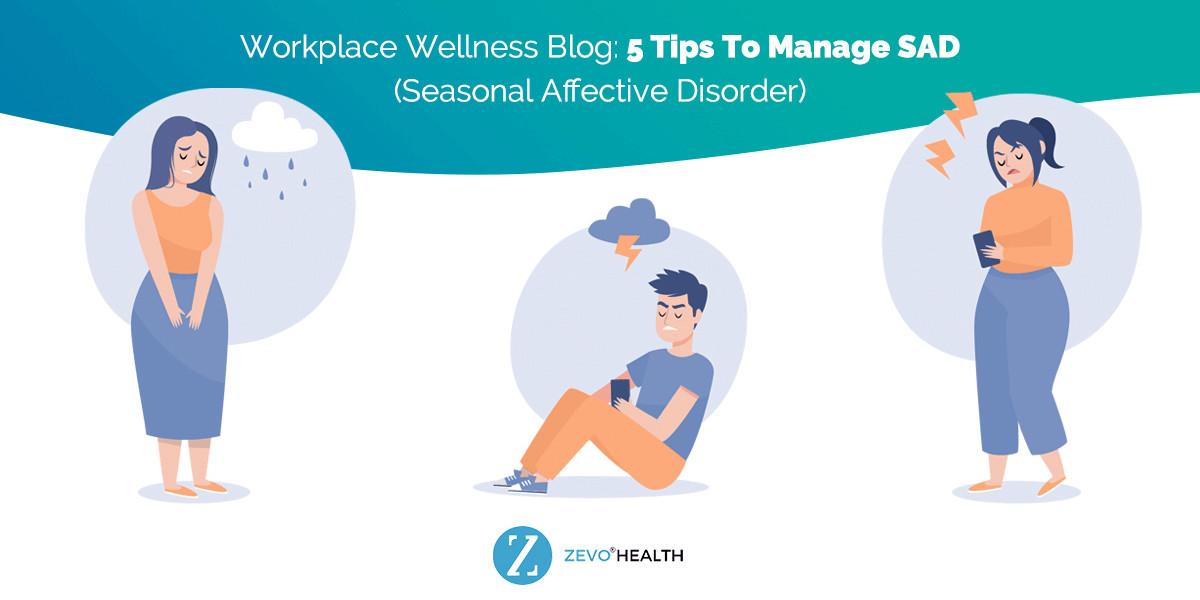 Seasonal Affective Disorder: 5 Tips to Manage SAD