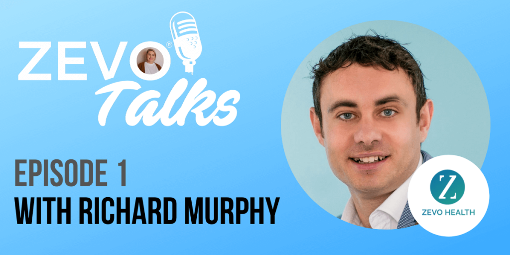 Richard Murphy CEO Zevo Health Podcast